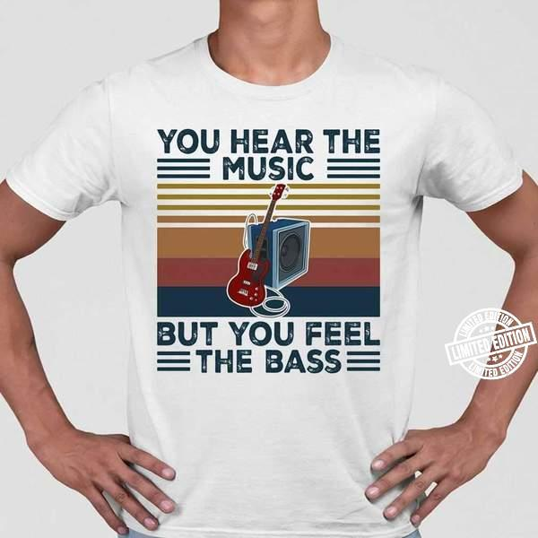 Guitar You Hear The Music But You Feel The Bass Vintage Retro Shirt