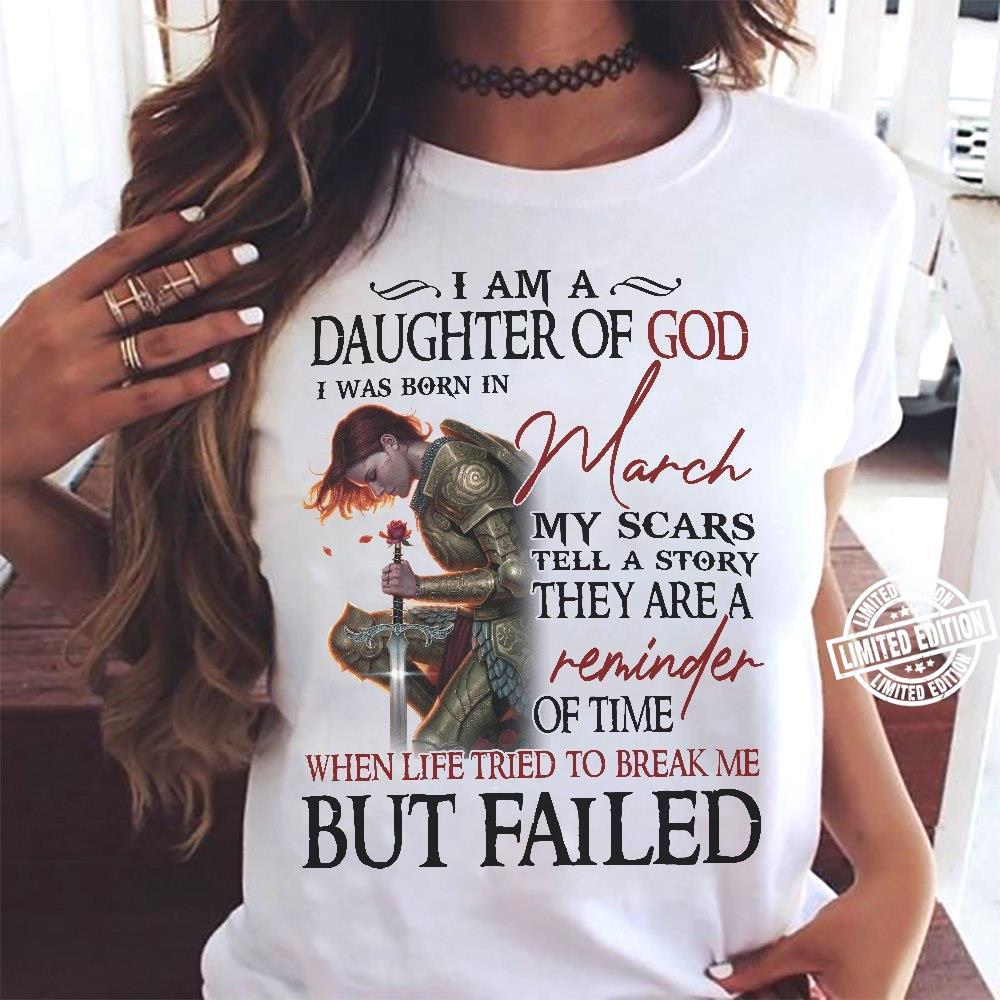 I am a daughter of God I was born in March shirt