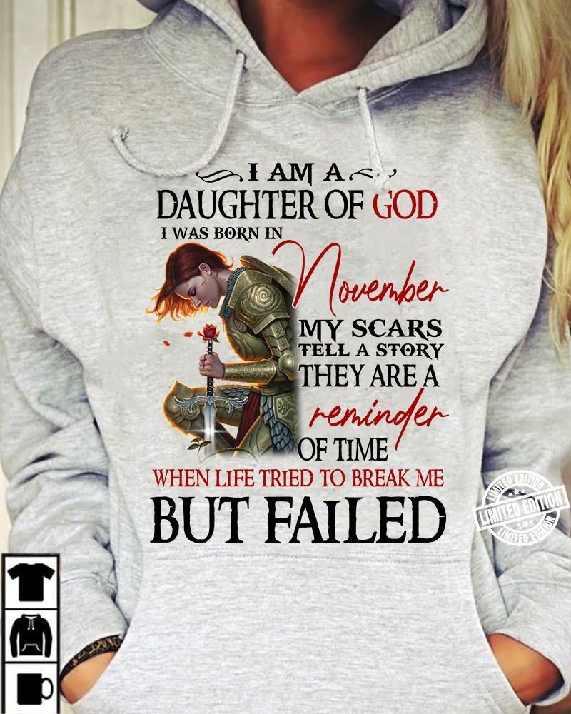I am a daughter of God I was born in November shirt